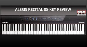 Alesis Recital 88-Key Review